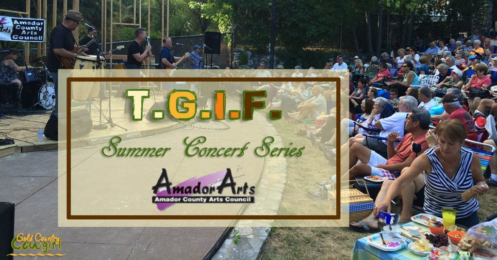 Enjoy great music, picnicking and friends in a beautiful outdoor setting in gold country at a T.G.I.F. Summer Concert Series concert.