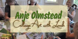 Local artist Anje Olmstead brought her collage art class to a lunch meeting of our Saucy Sisters cooking group. Learn more about Anje Olmstead and her art.
