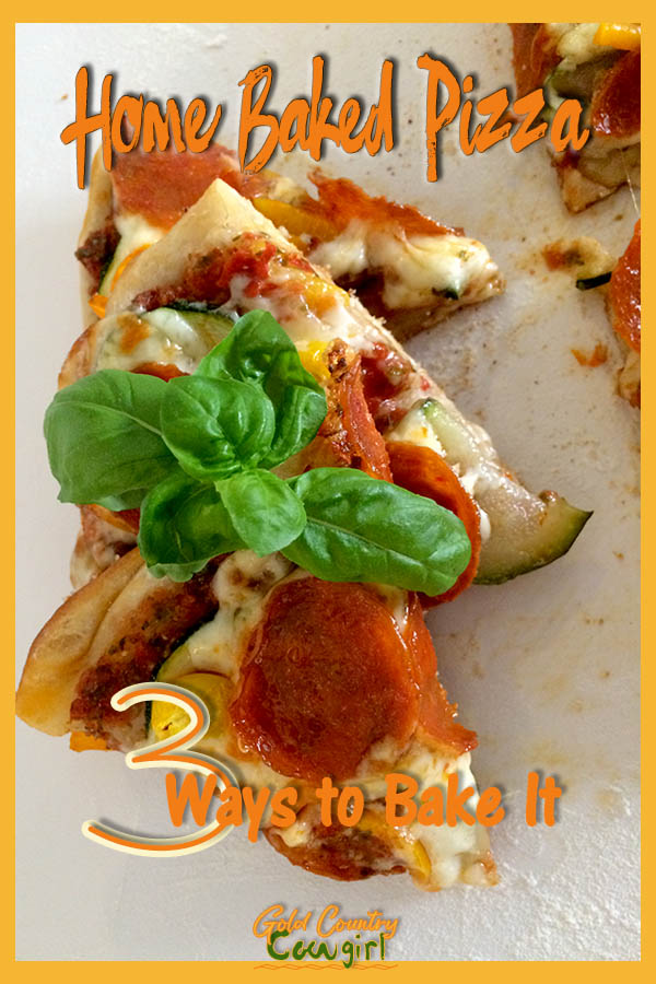 pizza slices with text overay: Home baked pizza 3 ways to bake it