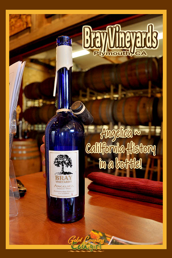 Bllue wine bottle with text overlay: Bray Vineyards Plymouth, CA Angelica ~ California history in a bottle
