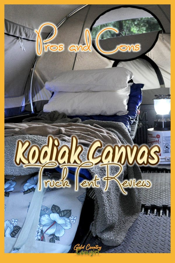 interior of Kodiak Canvas truck tent with text overlay: Pros and Cons, Kodiak Canvas Truck Tent Review