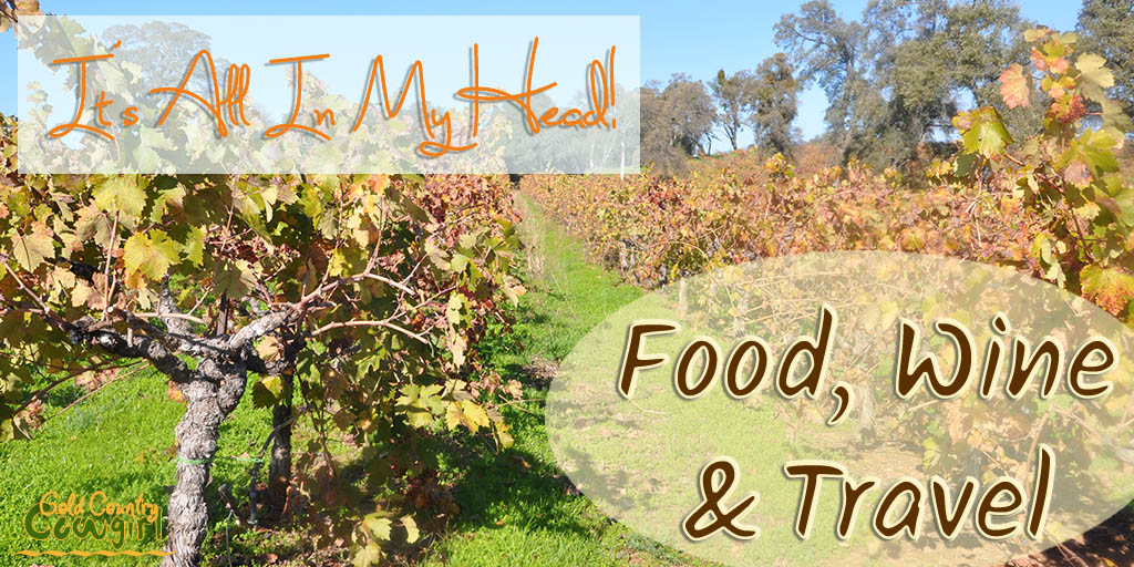 It's All In My Head! - Food, Wine and Travel