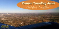I marvel at the brave women traveling alone in foreighn countries. These days, I'm more interested in exploring what my local region has to offer.