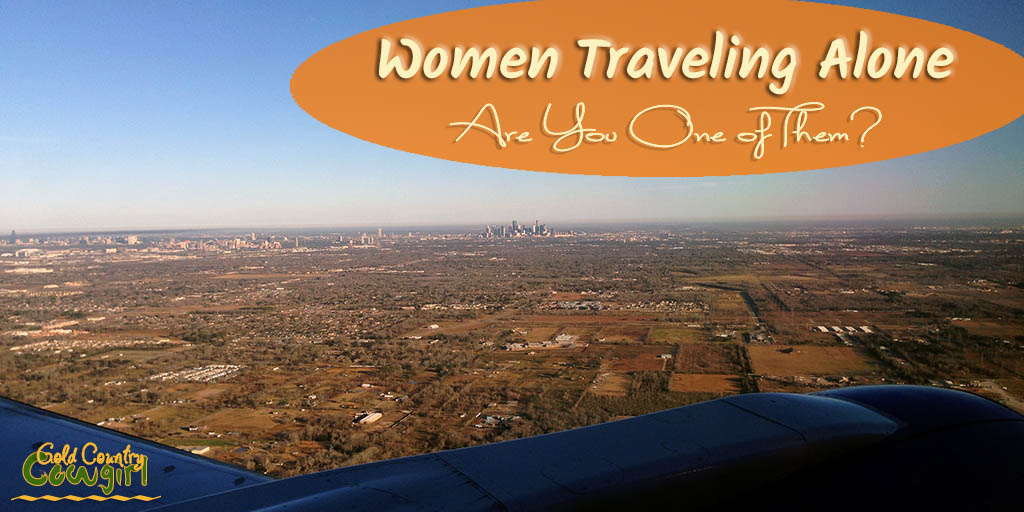 Women Traveling Alone -- Are You One of Them?