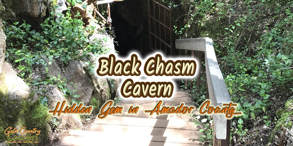 Black Chasm Cavern: Amador County Hidden Gem