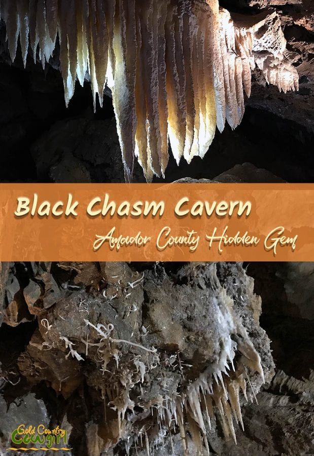 two photos of cavern formations with text overlay: Black Chasm Cavern Amador County Hidden Gem