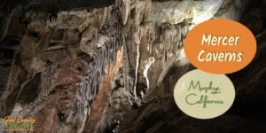 Murphys, CA, in Calaveras County is home to Mercer Caverns, one of four fantastic caverns in Northern Caifornia's Gold Country. Learn about the fascinating history and amazing geology on an entertaining guided tour.
