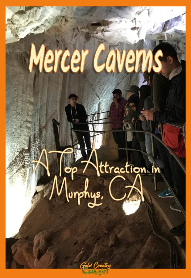 photo of people on the tour inside Mercer Caverns with text overlay: Mercer Caverns a Top Attraction in Murphys, CA