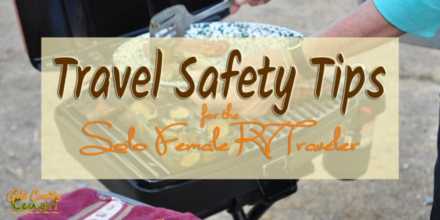 Solo female travel safety is an important topic. These tips will help give you peace of mind while traveling solo in your RV.