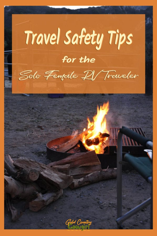 fire pit at a campsite with text overlay: Travel Safety Tips for the Solo Female RV Traveler
