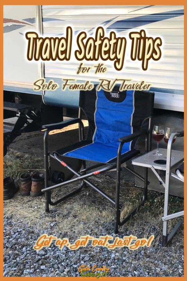 camp chairs in front of trailer with text overlay: Travel Safety Tips for the Solo Female RV Traveler