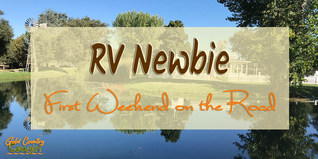 Notes from an RV Newbie's First Weekend on the Road
