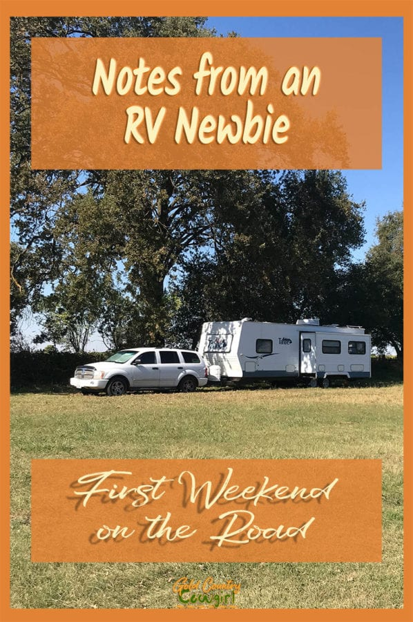 If my first weekend on the road as an RV newbie is any indication of how things are going to go for the next few weeks, I'm truly going to love this life.