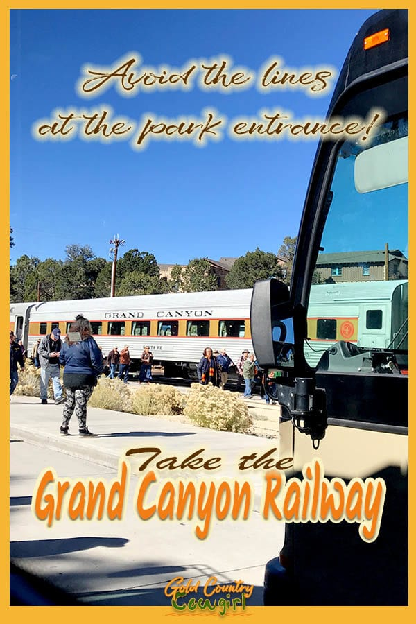 Front of bus and train in background with text overlay: Avoid the lines at the park entrance! Take the Grand Canyon Railway