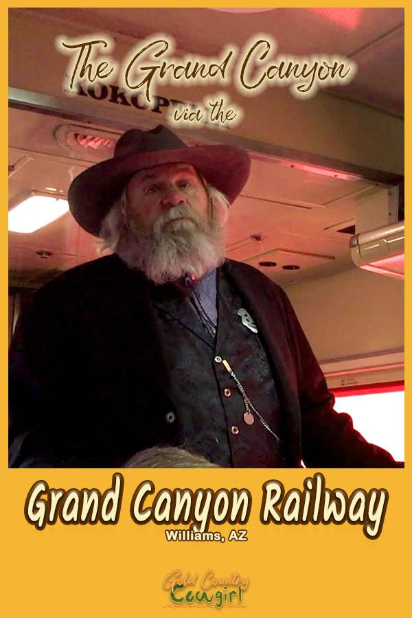 Sheriff on the Grand Canyon Railway with text overlay: The Grand Canyon via the Grand Canyon Railway Williams, AZ
