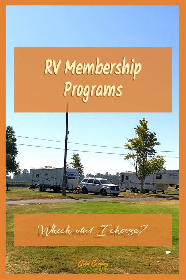 RV in RV park with text overly: RV Membership Programs, Which did I choose?