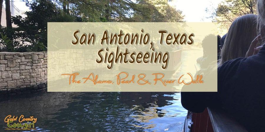 San Antonio Sightseeing: The Alamo, Pearl & River Walk