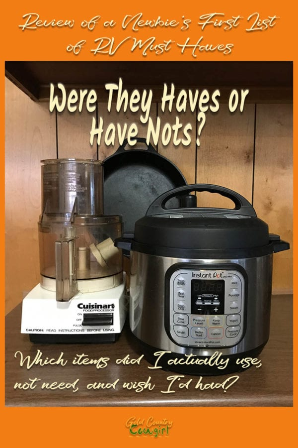 While downsizing for the RV life, I made a list of RV must haves. A review of the list reveals which items were my most useful RV must haves.