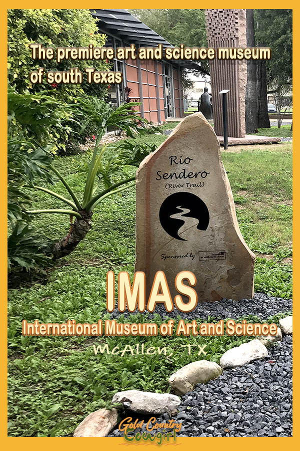 marker in garden with text overlay: The premiere art and science museum of south Texas IMAS International Museum of Art and Science McAllen, TX