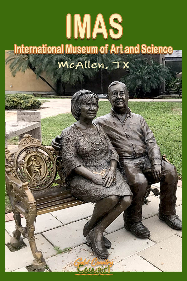 sculpture of a couple sitting on a bench with text overlay: IMAS International Museum of Art and Science McAllen, TX