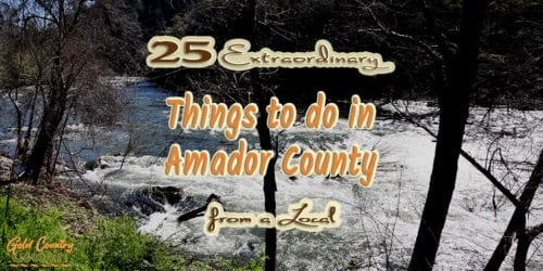 river with white water and text overlay: best things to do in Amador County