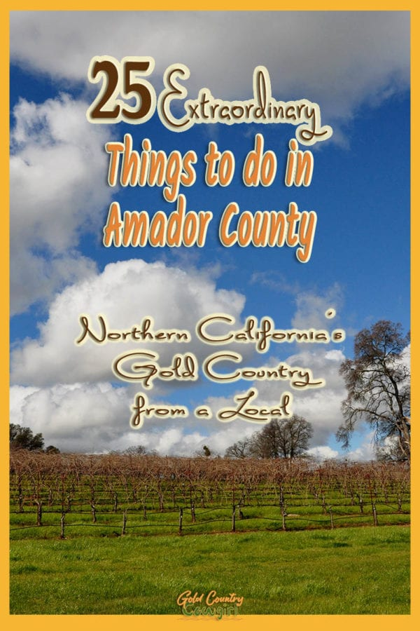 photo of vineyards with blue sky and clouds, text overlay: 25 extraordinary things to do in Amador County