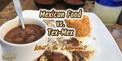 Beans, enchiladas and rice with text overlay: Mexican Food vs. Tex-Mex, What's the Difference?