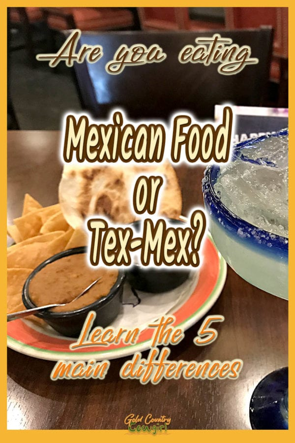 Chips, salsa and bean dip with text overlay: Are you eating Mexican Food or Tex-Mex? Learn the 5 main differences