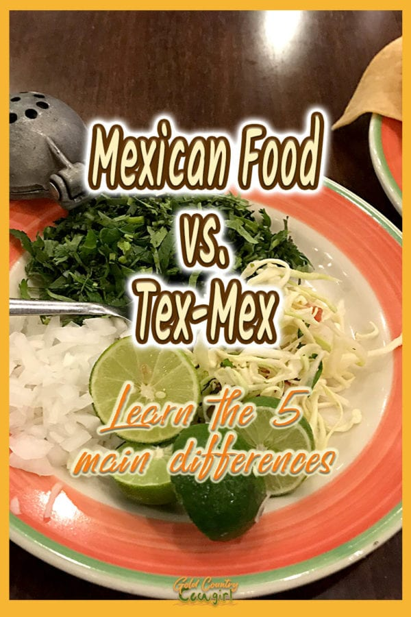 Onions, limes, cilantro and cabbage accompaniments with text overlay: Mexican Food vs. Tex-Mex, Learn the 5 main differences