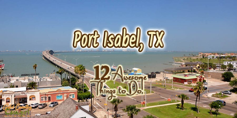 view of Laguna Madre from top of Lighthouse with text overlay: Port Isabel, TX 12 Awesome things to do!