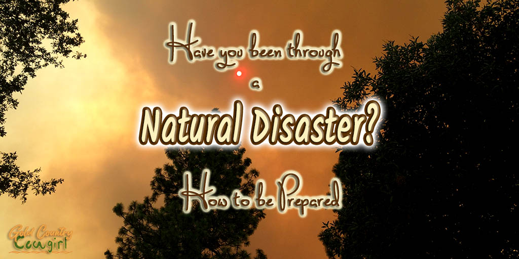 glowing orance sun shining through dark clouds from a wildfire with text overlay Have you been through a natural disaster? How to be Prepared