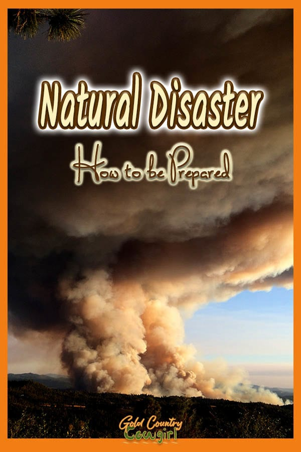 Large column of smoking rising to a dark sky with text overlay: Natural disaster How to be Prepared