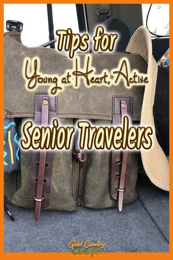 backpack with text overlay: Tips for young at heart, active senior travelers