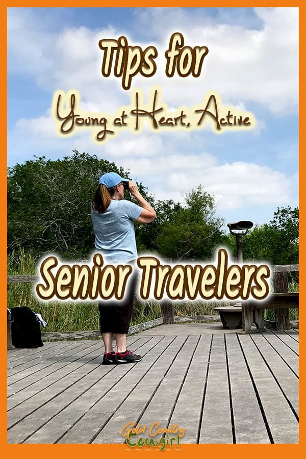 woman looking through binoculars with text overlay: Tips for young at heart, active senior travelers