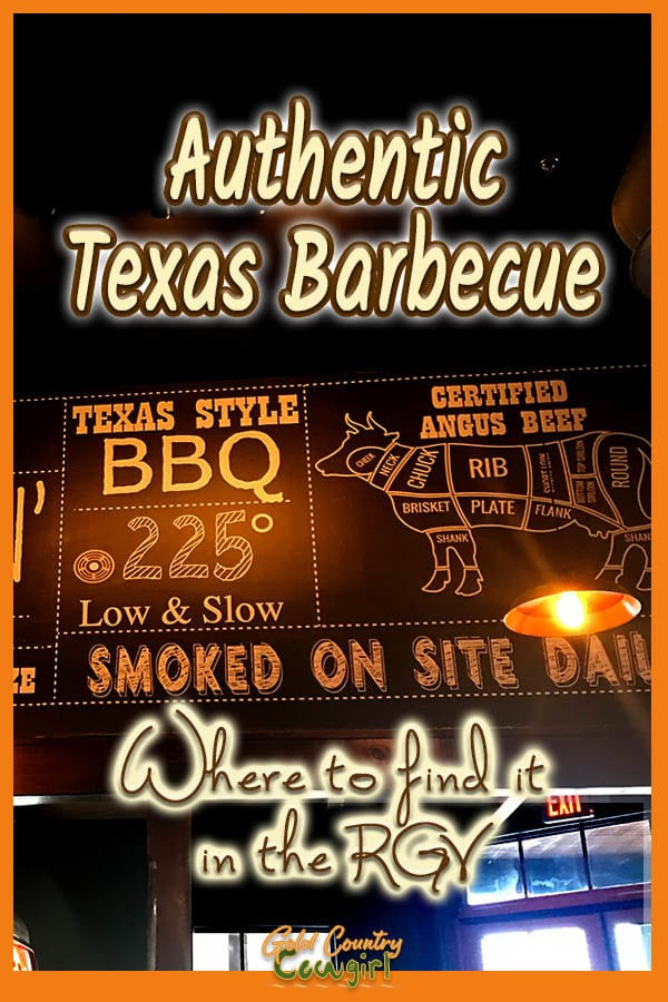 Sign about Texas barbecue with text overlay: Authentic Texas Barbecue Where to find it in the RGV