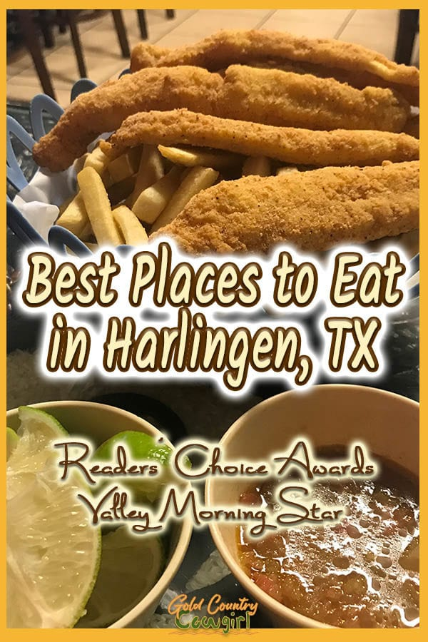fried fish over fries with text overlay: Best places to eat in Harlingen, TX Readers' Choice Awards Valley Morning Star