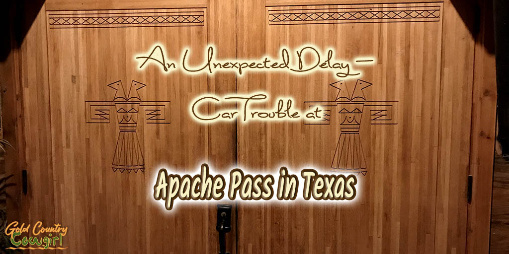 carved entry doors with text overlay: An unexpected delay - car trouble at Apache Pass in Texas