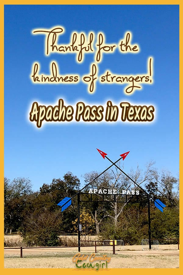 the entrance to Apache Pass with text overlayy: Thankful for the kindness of stragers! Apache Pass in Texas