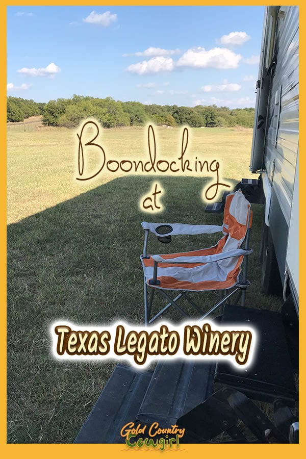 orange striped chair in front of trailer with text overlay: Boondocking at Texas Legato Winery