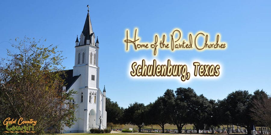 white church with text overlay: Home of the Painted Churches Schulenburg, Texas