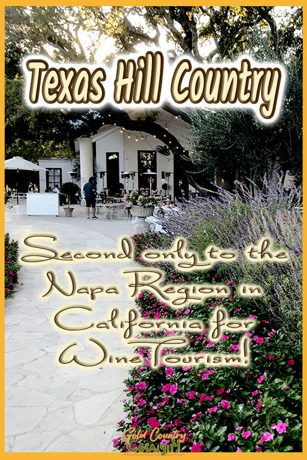 flower lined walkway with text overlay: Texas Hill Country second only to the Napa region in California for wine tourism!