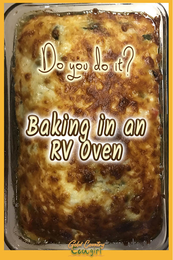 golden top of casserole with text overlay: Do you do it? Baking in an RV oven