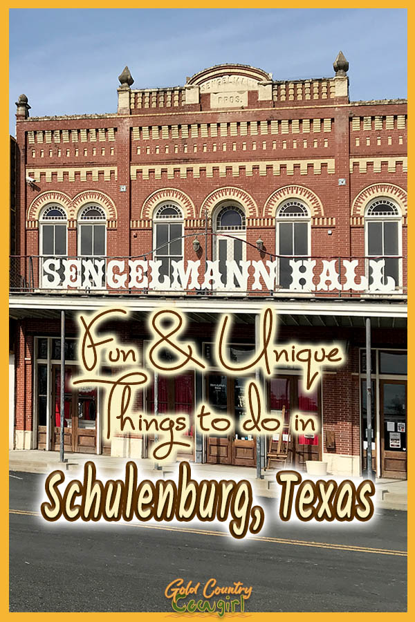 exterior of Sengelmann Hall with text overlay: Fun and Unique Thing to do in Schulenburg, Texas