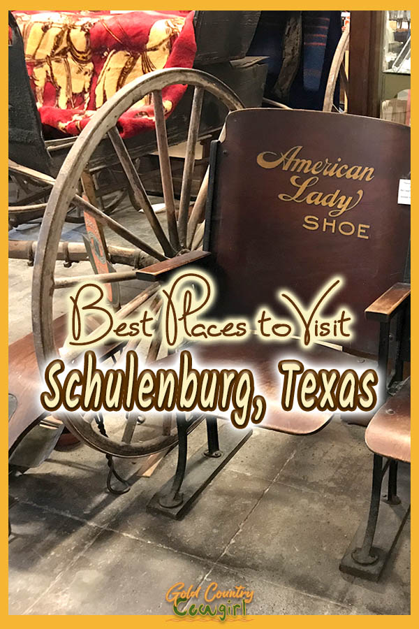 artifacts in Schulenburg Historical Museum with text overlay: Best places to visit Schulenburg, Texas