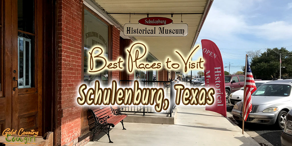 Schulenburg Historical Museum sign at entrance with text overlay: Best places to visit Schulenburg, Texas