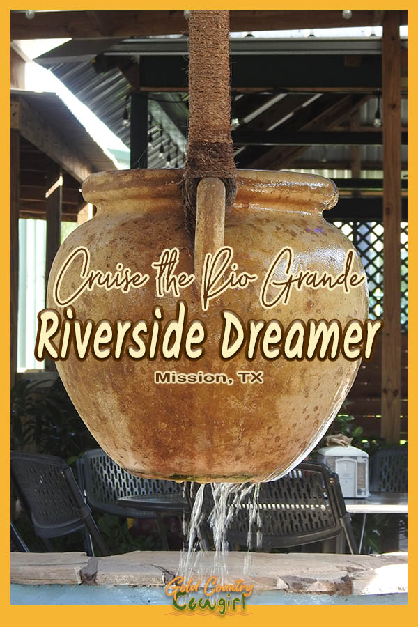 water fountain feature with text overlay: Cruise the Rio Grande Riverside Dreamer Mission, TX
