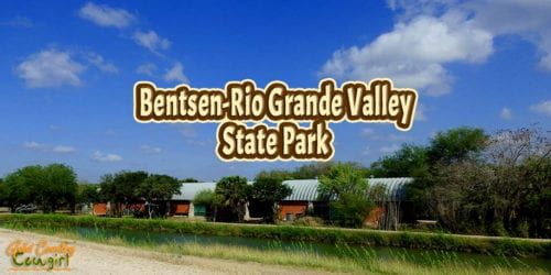 view of park buildings with text overlay: Bentsen-Rio Grande Valley State Park