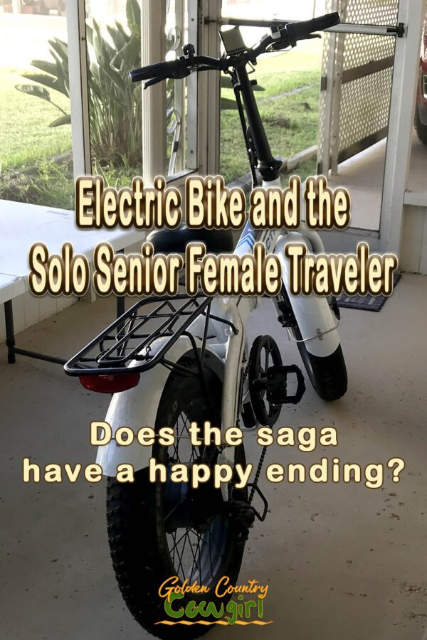 rear view of electric bike with text overlay: Electric Bike and the Solo Senior Female Traveler Does the saga have a happy ending?